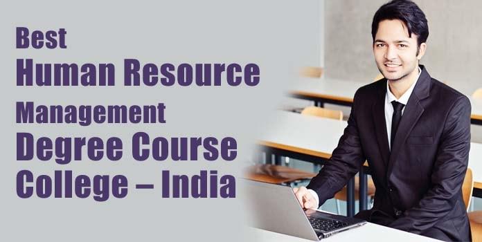 Best Human Resource Management Course College India, HR Management Degree